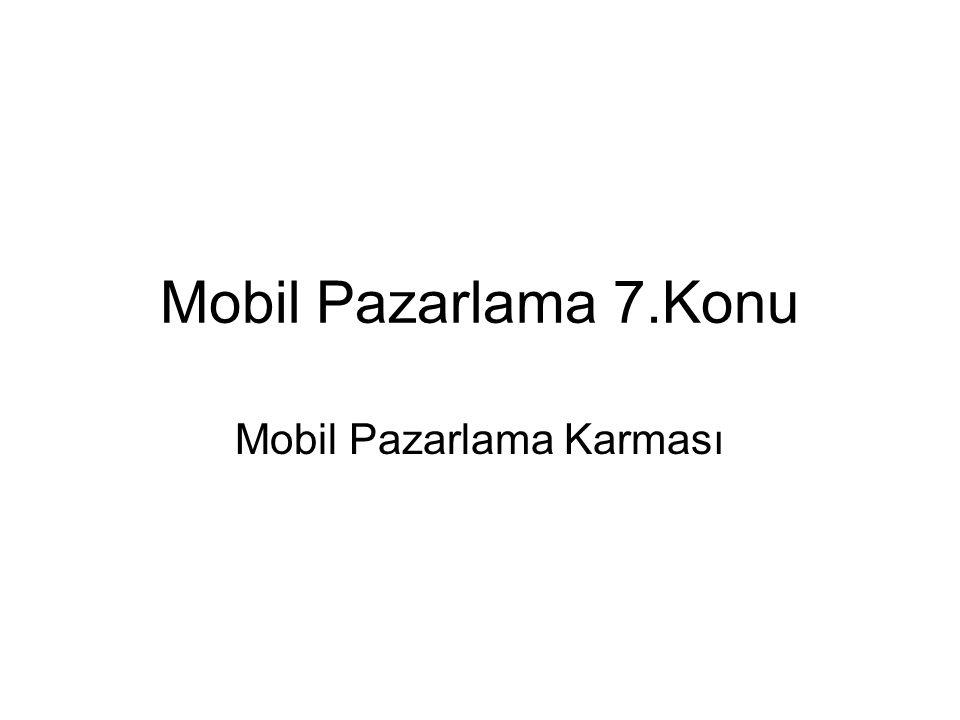 Mobil Pazarlama Karması