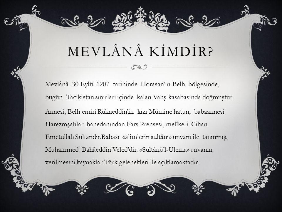 Mevlânâ kİMDİR