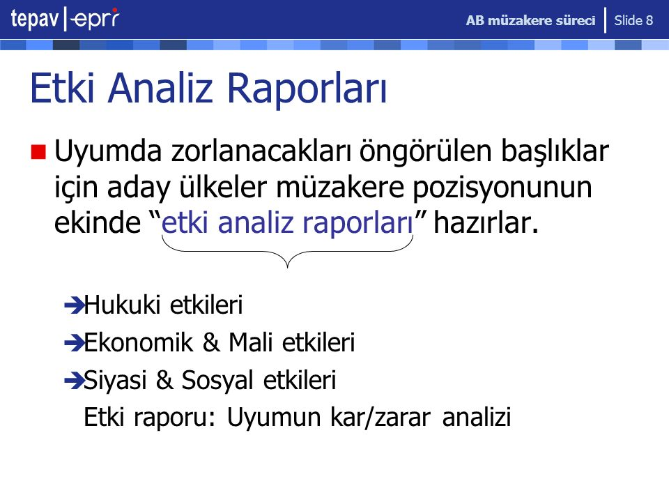 AB müzakere süreci Etki Analiz Raporları.