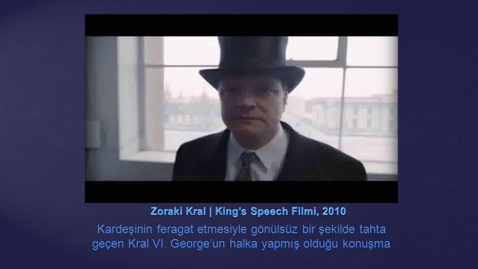 Zoraki Kral | King's Speech Filmi, 2010