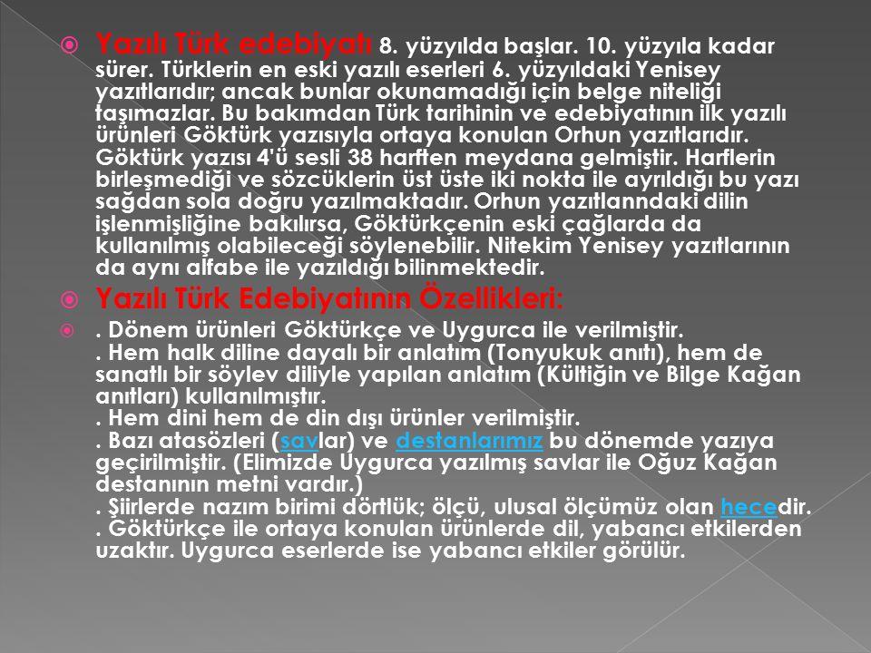Yazılı Türk Edebiyatının Özellikleri: