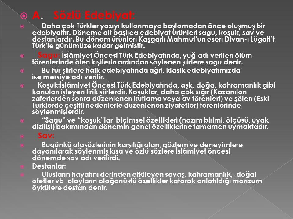 A. Sözlü Edebiyat: