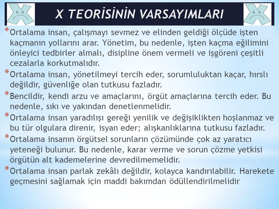 X TEORİSİNİN VARSAYIMLARI
