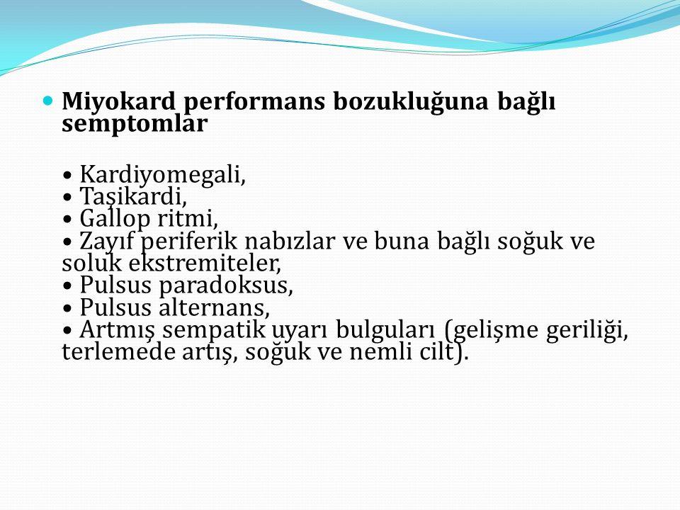 Miyokard performans bozukluğuna bağlı semptomlar