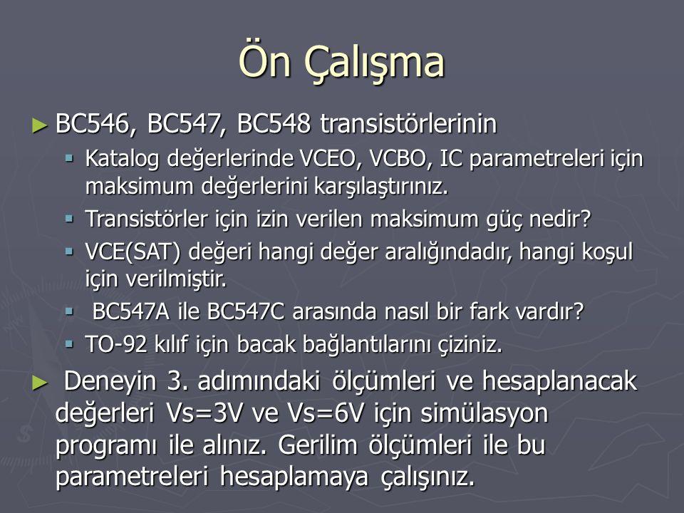 Ön Çalışma BC546, BC547, BC548 transistörlerinin