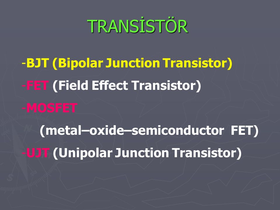 TRANSİSTÖR BJT (Bipolar Junction Transistor)