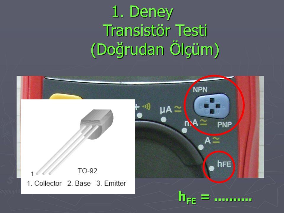 1. Deney Transistör Testi (Doğrudan Ölçüm)