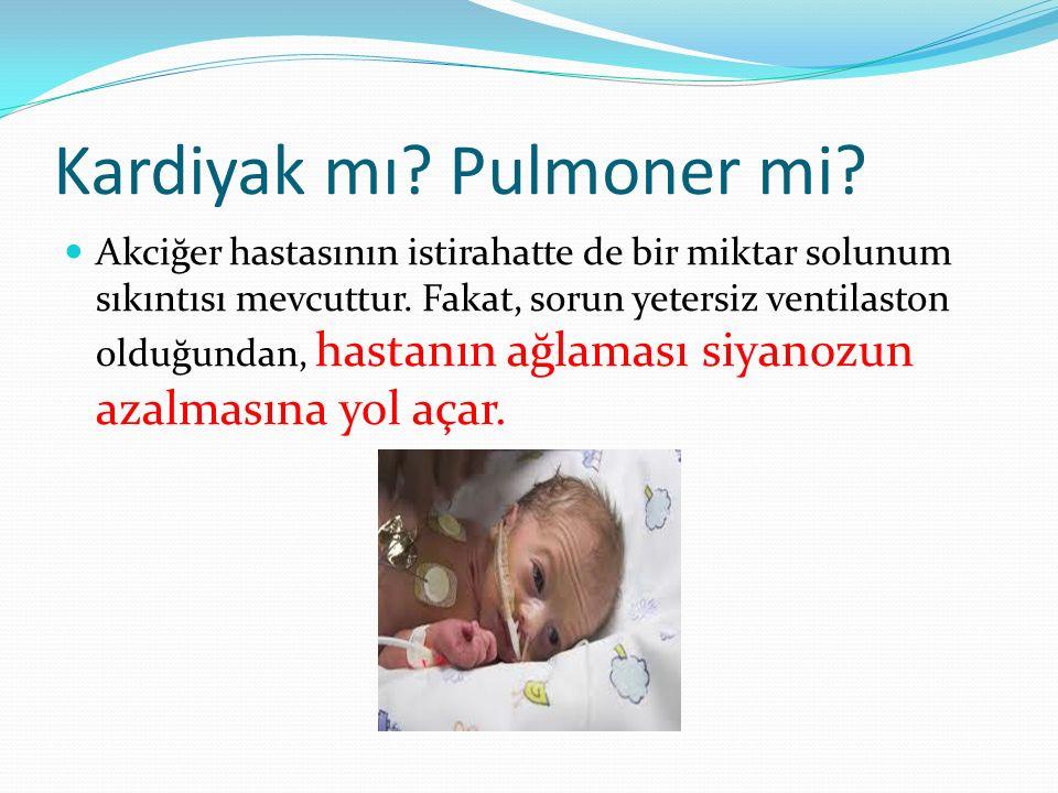 Kardiyak mı Pulmoner mi