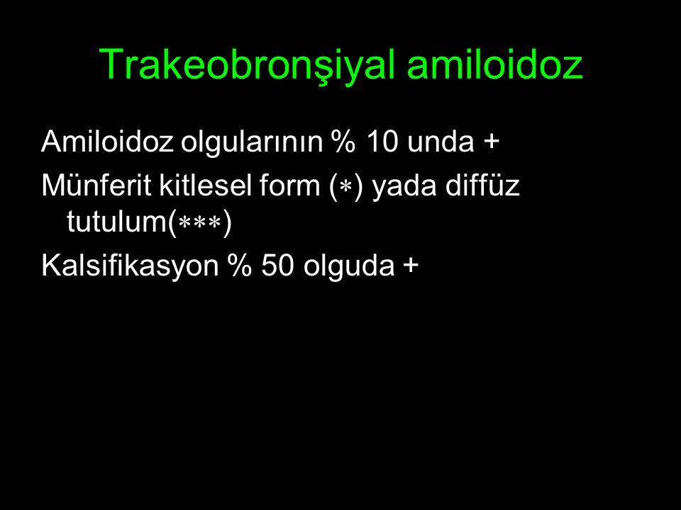 Trakeobronşiyal amiloidoz