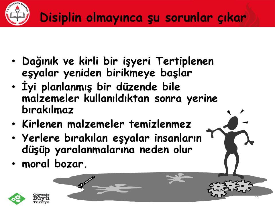 Disiplin olmayınca şu sorunlar çıkar