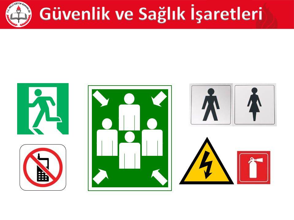 Güvenlik ve Sağlık İşaretleri