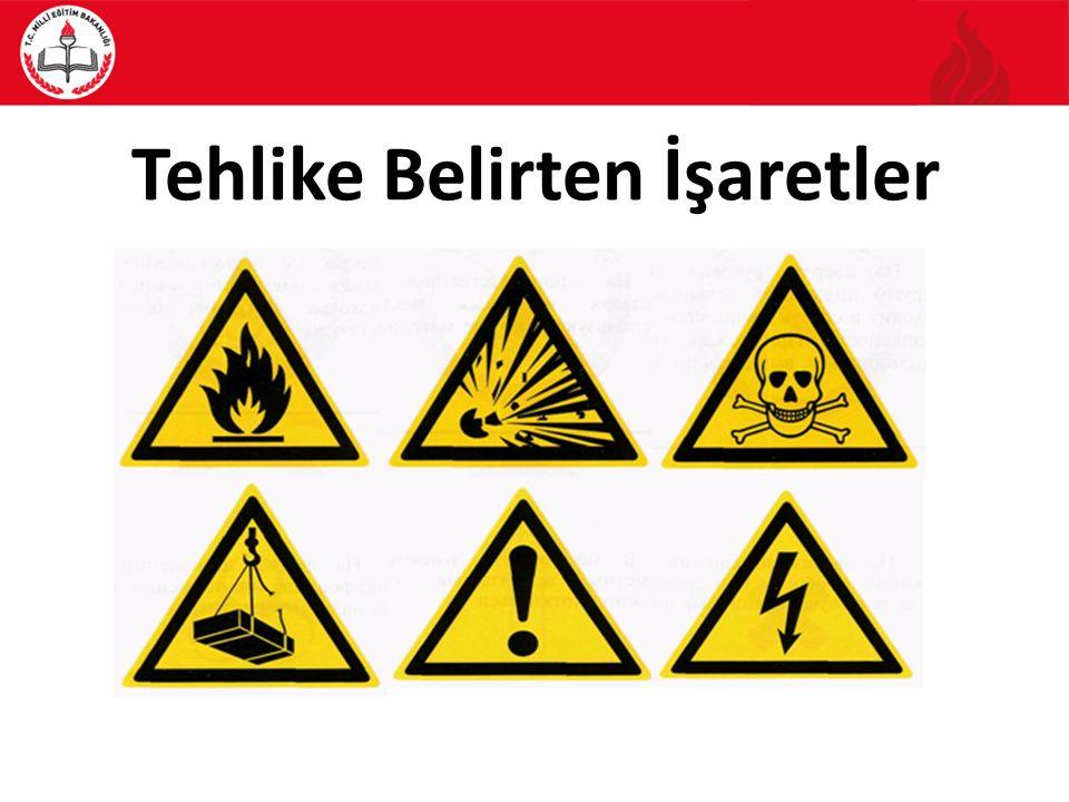 Tehlike Belirten İşaretler