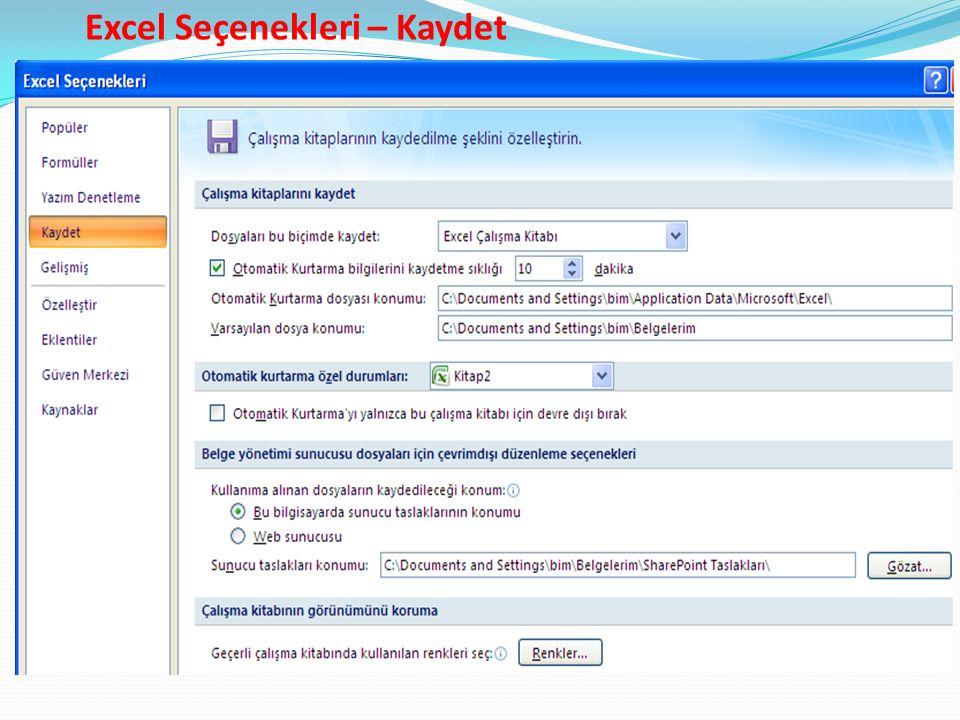 Excel Seçenekleri – Kaydet