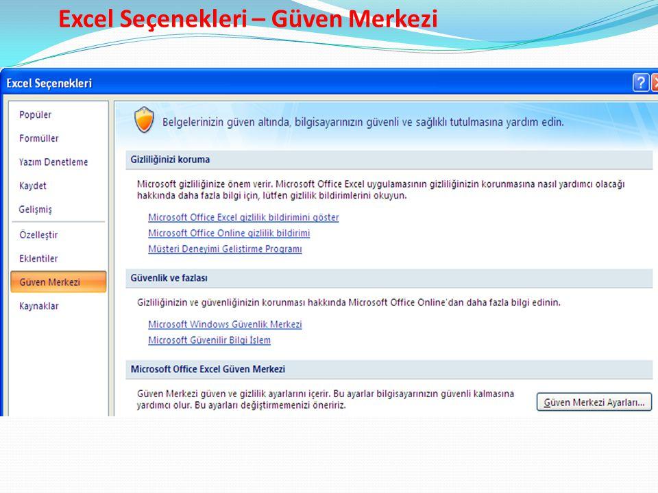 Excel Seçenekleri – Güven Merkezi