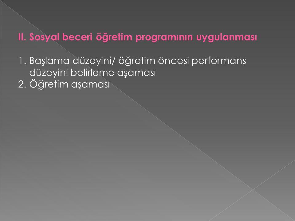 II. Sosyal beceri öğretim programının uygulanması