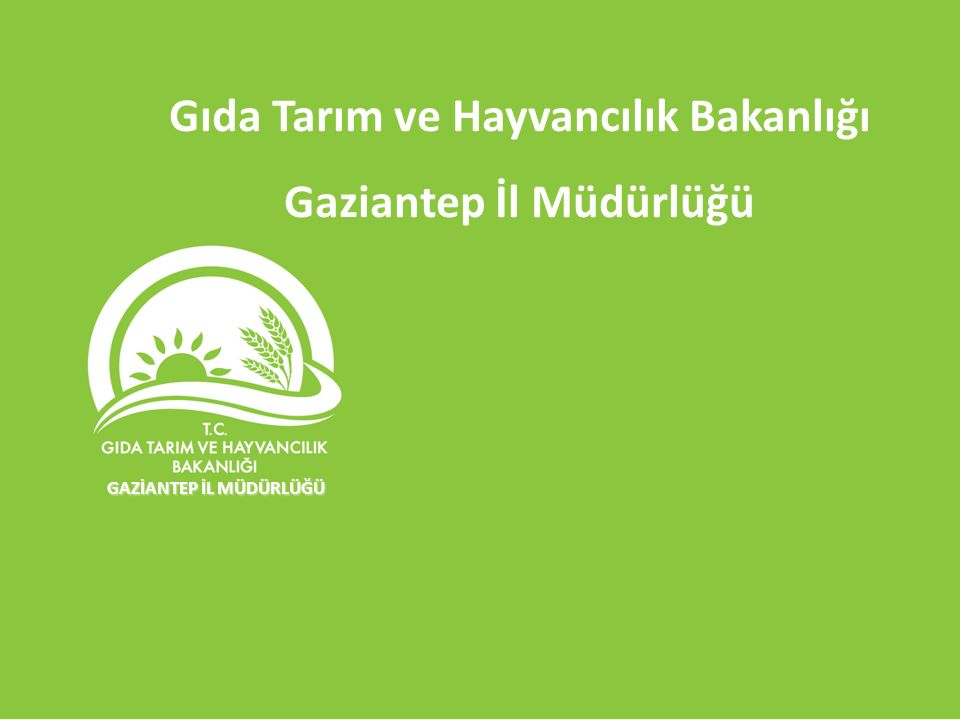 Gıda Tarım ve Hayvancılık Bakanlığı Gaziantep İl Müdürlüğü