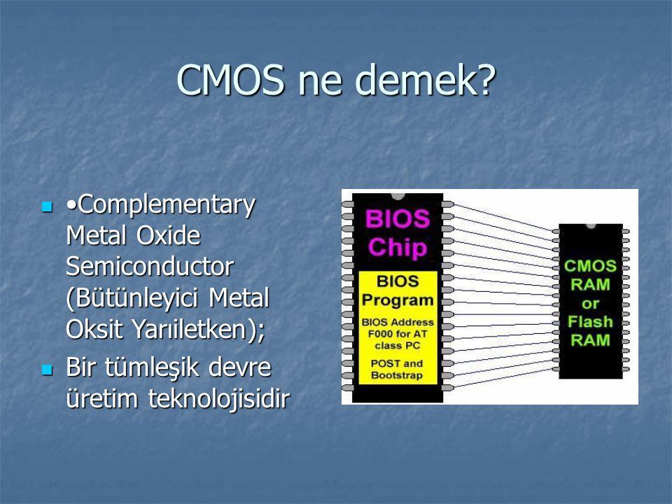 CMOS ne demek.