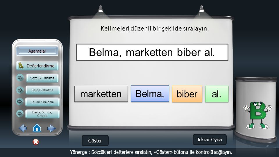 Belma, marketten biber al.