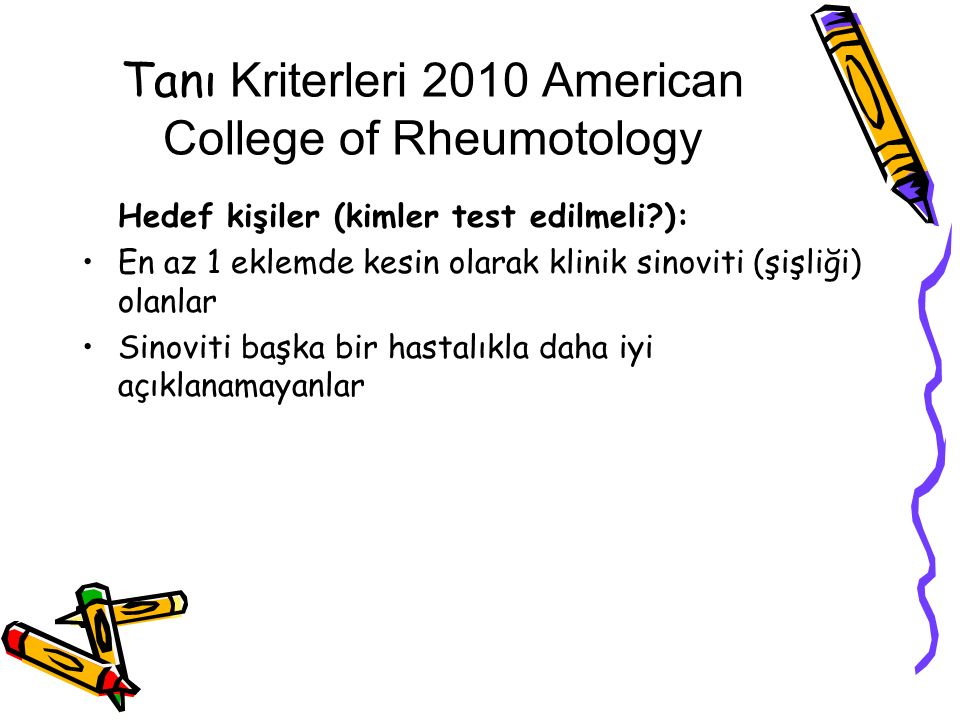 Tanı Kriterleri 2010 American College of Rheumotology