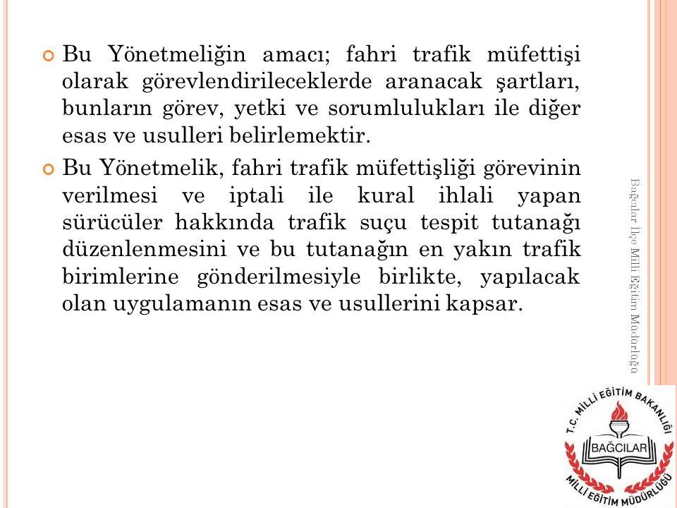 Bu Yönetmeliğin amacı; fahri trafik müfettişi olarak görevlendirileceklerde aranacak şartları, bunların görev, yetki ve sorumlulukları ile diğer esas ve usulleri belirlemektir.