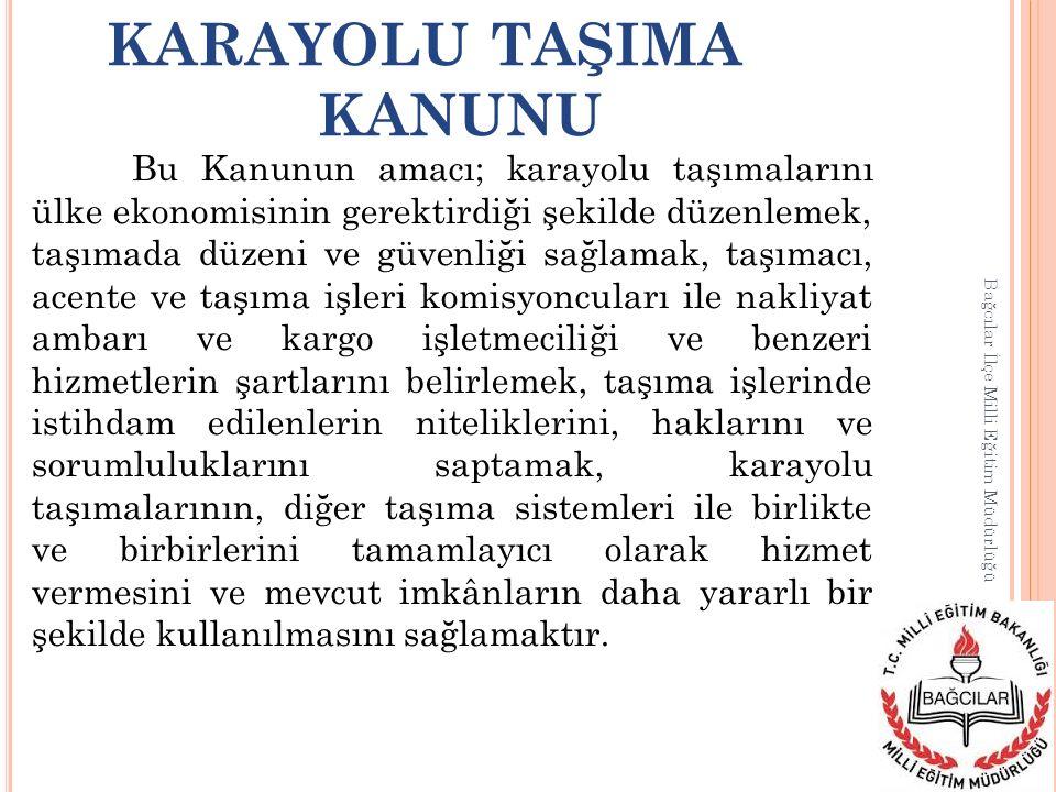 KARAYOLU TAŞIMA KANUNU