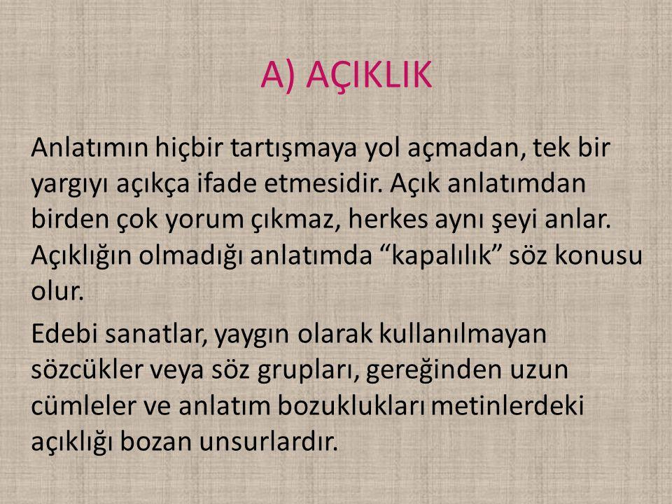 A) AÇIKLIK