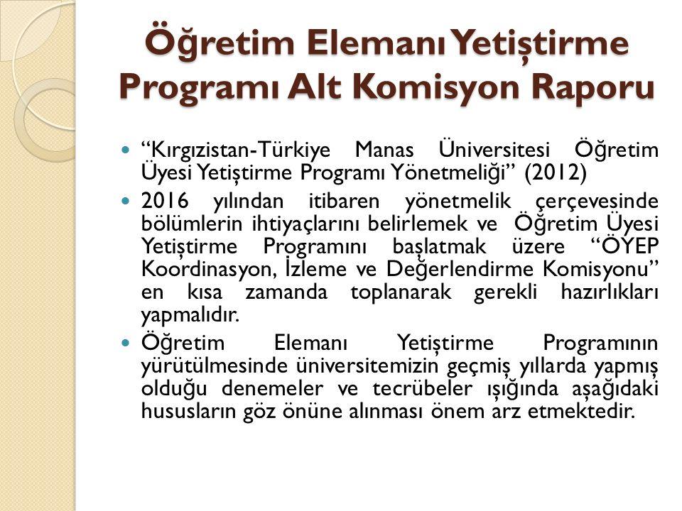 Öğretim Elemanı Yetiştirme Programı Alt Komisyon Raporu