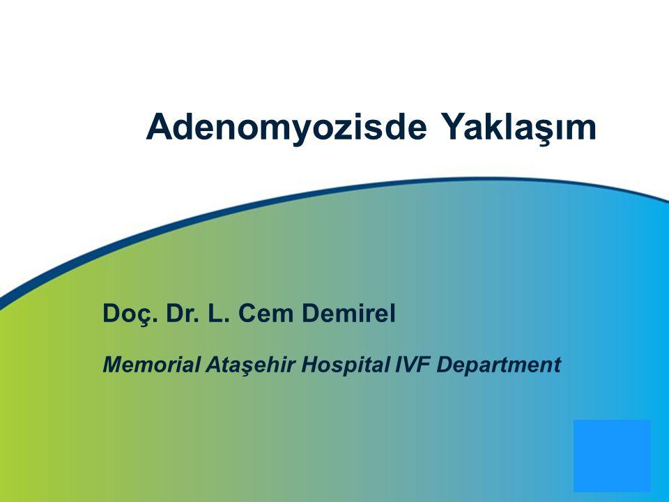 Adenomyozisde Yaklaşım