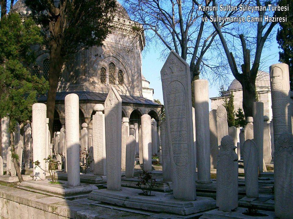 Kanuni Sultan Süleyman Türbesi ve Süleymaniye Camii Haziresi