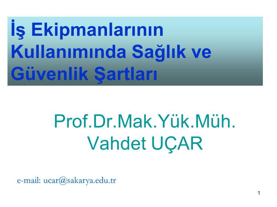 Prof.Dr.Mak.Yük.Müh. Vahdet UÇAR