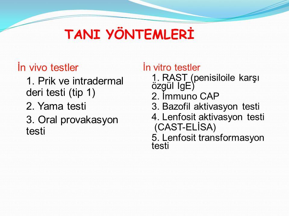 TANI YÖNTEMLERİ İn vivo testler