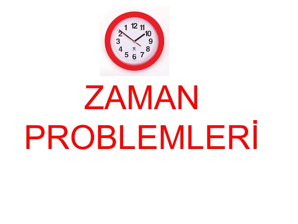 ZAMAN PROBLEMLERİ