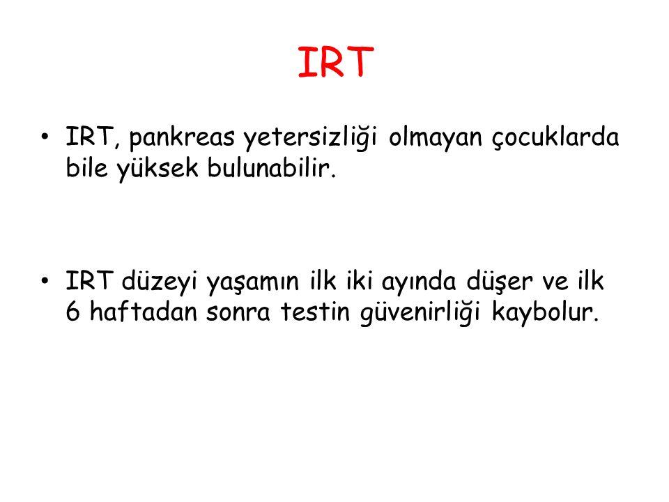 IRT IRT, pankreas yetersizliği olmayan çocuklarda bile yüksek bulunabilir.