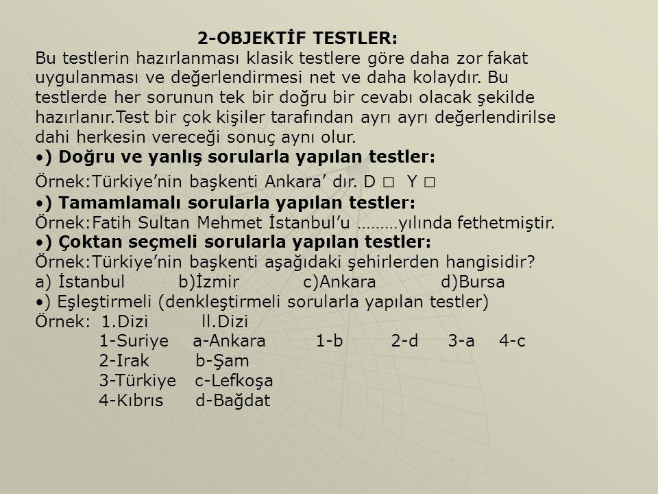2-OBJEKTİF TESTLER: