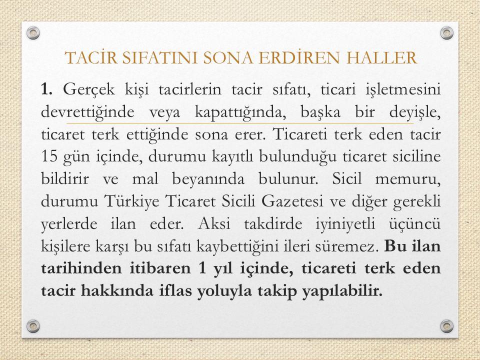 TACİR SIFATINI SONA ERDİREN HALLER 1