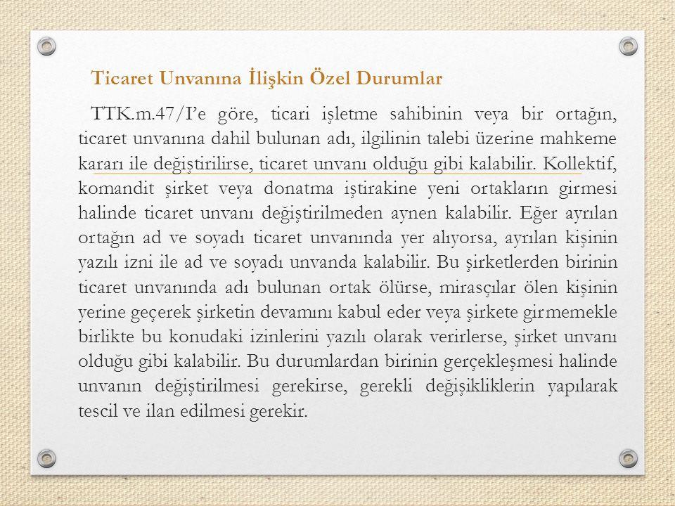 Ticaret Unvanına İlişkin Özel Durumlar TTK. m