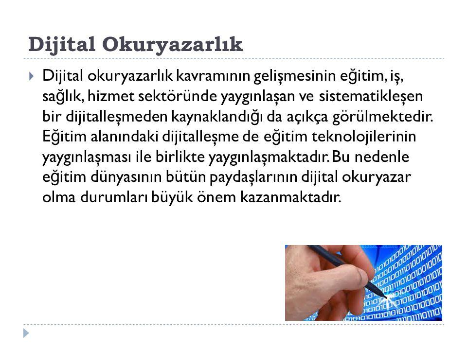 Dijital Okuryazarlık