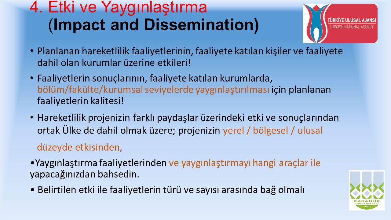 4. Etki ve Yaygınlaştırma (Impact and Dissemination)