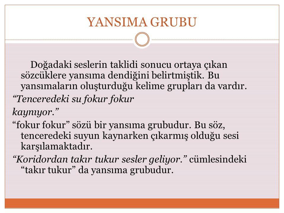 YANSIMA GRUBU