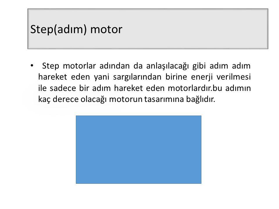 Step(adım) motor