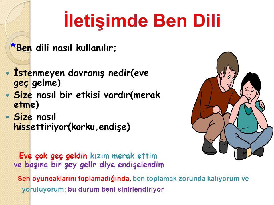 İletişimde Ben Dili *Ben dili nasıl kullanılır;