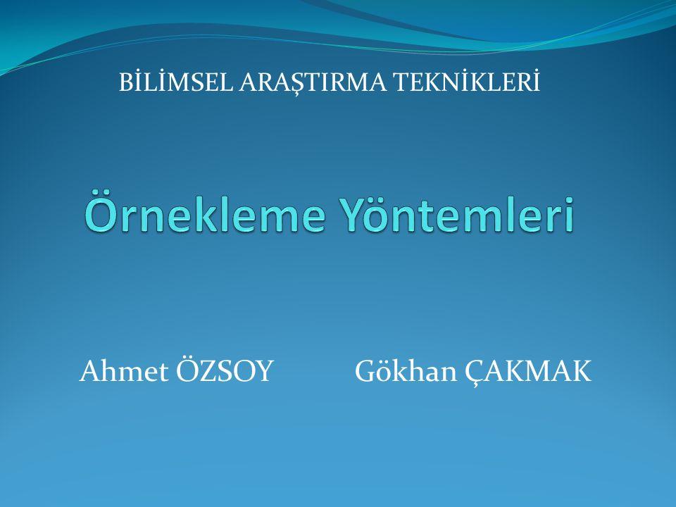 Ahmet ÖZSOY Gökhan ÇAKMAK