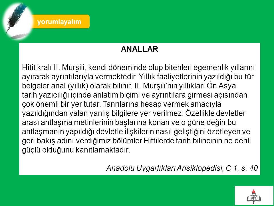 Anadolu Uygarlıkları Ansiklopedisi, C 1, s. 40