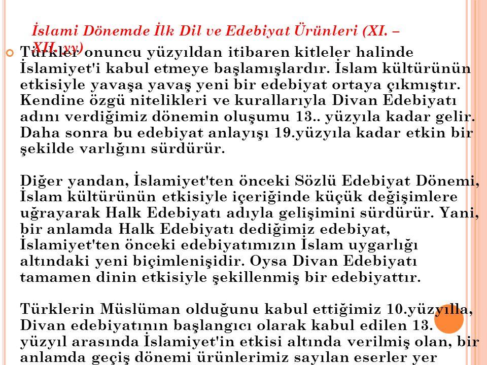 İslami Dönemde İlk Dil ve Edebiyat Ürünleri (XI. – XII. yy)