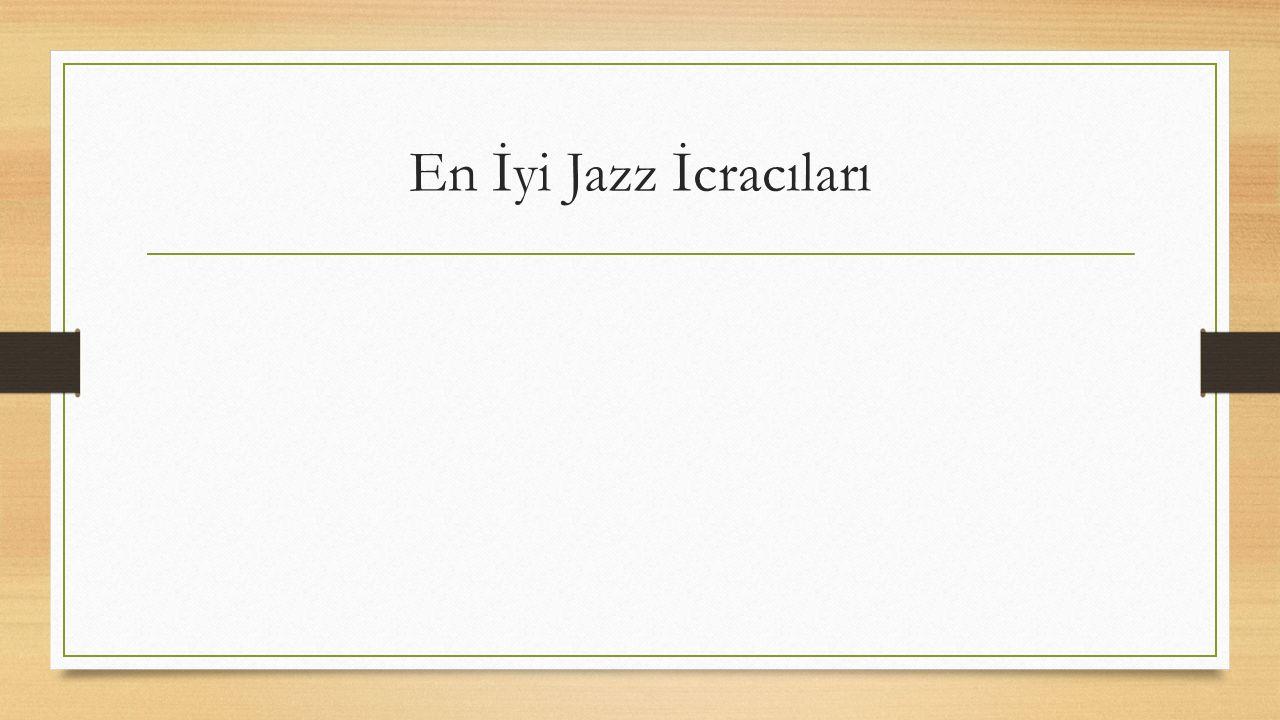 En İyi Jazz İcracıları