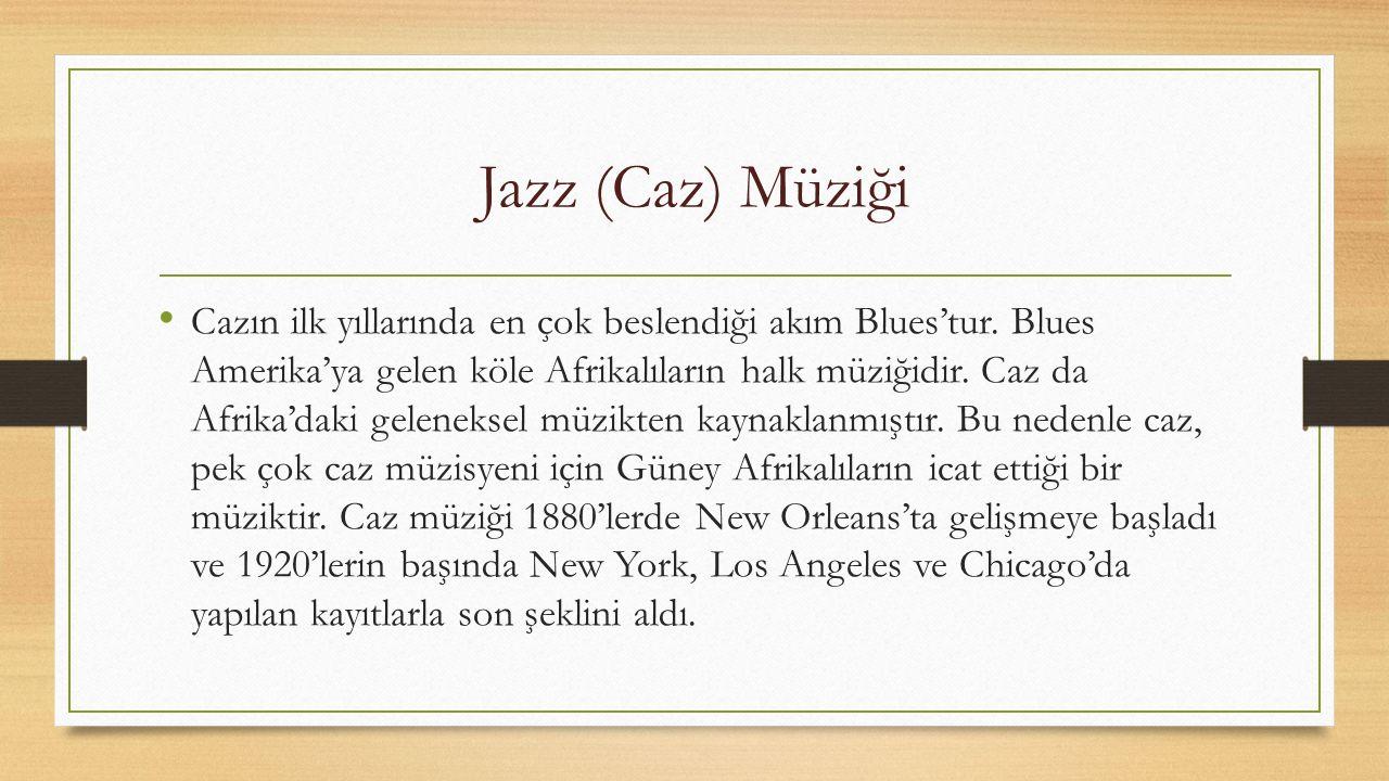 Jazz (Caz) Müziği