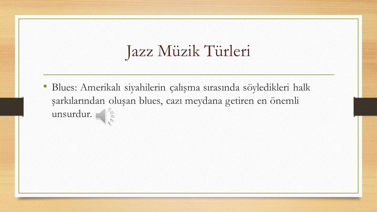 Jazz Müzik Türleri