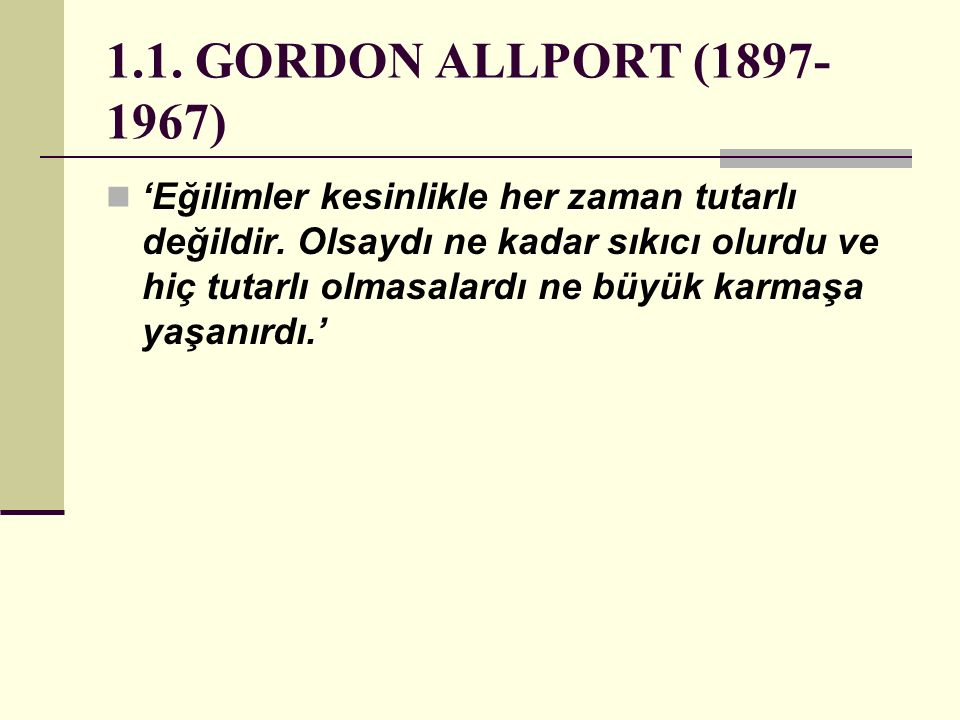1.1. GORDON ALLPORT (1897-1967)
