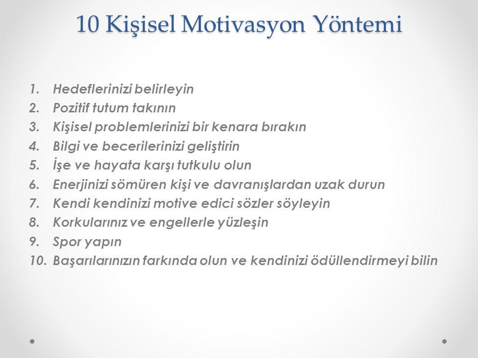 10 Kişisel Motivasyon Yöntemi