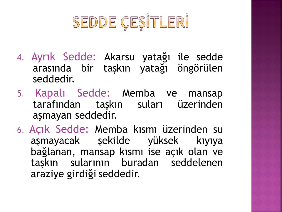 SEDDE ÇEŞİTLERİ